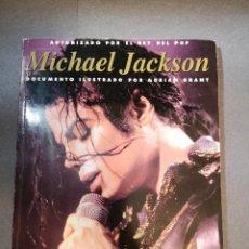 Libros antiguos: LIBRO MICHAEL JACKSON 2001-AUTORIZADO POR EL REY. Lote 153719410