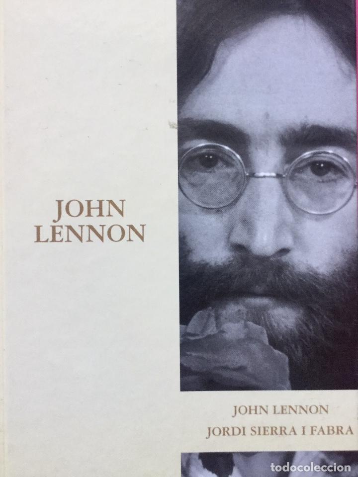 JOHN LENNON. JORDI SIERRA I FABRA (Libros Antiguos, Raros y Curiosos - Bellas artes, ocio y coleccion - Música)