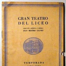 Libros antiguos: GRAN TEATRO DEL LICEO. TEMPORADA 1929-1930. DON QUIJOTE - BARCELONA 1929. Lote 154607768