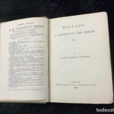 Libros antiguos: BALADAS, UNA LEYENDA DEL RIN, ETC. / POR WILLIAM MAKEPEACE THACKERAY. 1892. ILUSTRADO. MUY RARO. Lote 154743830