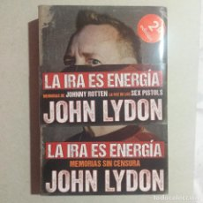 Libros antiguos: JOHN LYDON. LA IRA ES ENERGIA. Lote 155708498