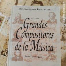 Livres anciens: DICCIONARIO BIOGRÁFICO DE LOS GRANDES COMPOSITORES DE LA MÚSICA . Lote 156267970