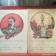Libros antiguos: LES CANÇONS CATALANES D'EN CLAVE-LA SEVA VIDA I LA SEVA OBRA-2 LLIBRETS COMPLETA-BIBLIOT. POPULAR-. Lote 156747610