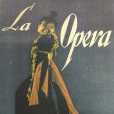 Libros antiguos: LA OPERA W. BROCKWAY & H. WEINSTOCK HISTORIA DE SU CREACIÓN Y DESARROLLO. Lote 157040780