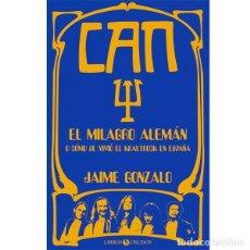 Libros antiguos: LIBRO CAN. EL MILAGRO ALEMAN (JAIME GONZALO) . HOLGER CZUKAY MICHAEL KAROLI KRAUT ROCK. Lote 157121842
