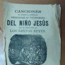 Libros antiguos: CANCIONES EN CATLAN Y CASTELLANO DEDICADAS AL NACIMIENTO DEL NIÑO JESUS. BARCELONA 1869. Lote 157246234