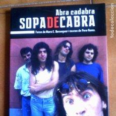 Libros antiguos: LIBRO DEL GRUPO DE ROCK SOPA DE CABRA TEXTOS DE PERE HOMS 90 PAGINAS. Lote 210200985