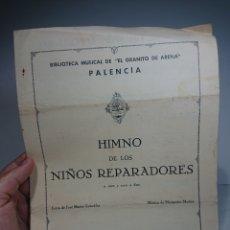 Libros antiguos: PARTITURA HIMNO DE LOS NIÑOS REPARADORES, 1937. Lote 158007265