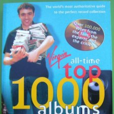 Libros antiguos: ALL-TIME TOP 1000 ALBUMS - LARKIN, COLIN. Lote 158308102