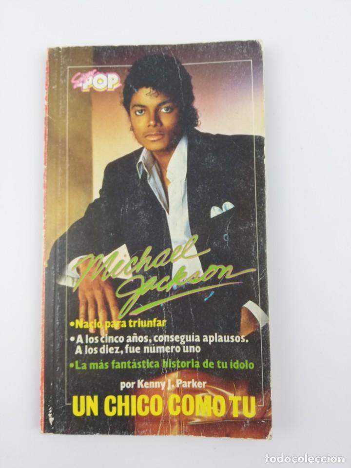 MICHAEL JACKSON UN CHICO COMO TU SUPER POP (Libros Antiguos, Raros y Curiosos - Bellas artes, ocio y coleccion - Música)