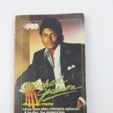 Libros antiguos: MICHAEL JACKSON UN CHICO COMO TU SUPER POP. Lote 159118634