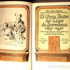 Libros antiguos: BERTRÁN, MARC-JESÚS - EL GRAN TEATRE DEL LICEU DE BARCELONA 1837-1930 - OLIVA DE VILANOVA 1931 - MOL. Lote 159332361
