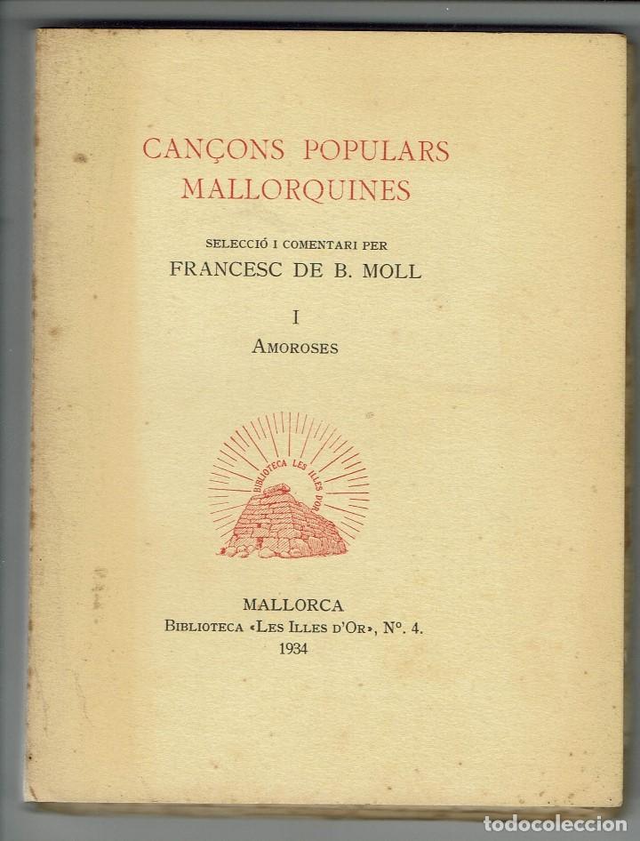 CANÇONS POPULARS MALLORQUINES, POR FRANCESC DE BORJA MOLL CASASNOVAS. AÑO 1934. (MENORCA.3.2) (Libros Antiguos, Raros y Curiosos - Bellas artes, ocio y coleccion - Música)
