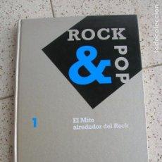 Libros antiguos: LIBRO DE EDICIONES SARPE ,ROCK AND POP ,EL MITO ALREDEDOR DEL ROCK. Lote 161981410