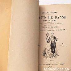 Libros antiguos: TRAITÉ DE DANSE AVEC MUSIQUE… (TRATADO DE BAILE. 1900, CON IMÁGENES Y MUSICA: VALS, BOSTON, CHOTIS, . Lote 162429158