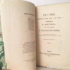 Libros antiguos: PAN Y TOROS. (1865) PICÓN, JOSÉ / ASENJO BARBIERI, F. (ZARZUELA ESTRENADA EN 1864). Lote 162989910
