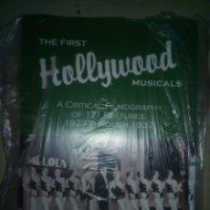 Libros antiguos: LIBRO SOBRE MUSICALES FIRST HOLLYWOOD MUSICALS 1927-32 PESA 800 GR EN INGLES EDWIN BRADLEY. Lote 165060346