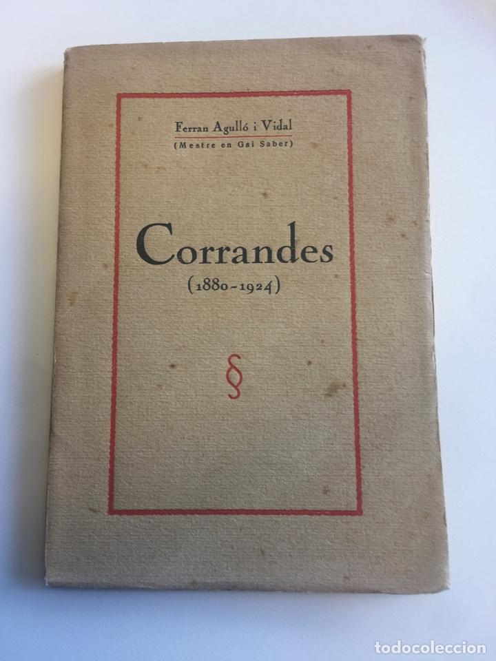CORRANDES (1880 - 1924) FERRAN AGULLÓ VIDAL (MESTRE EN GAI SABER) (Libros Antiguos, Raros y Curiosos - Bellas artes, ocio y coleccion - Música)