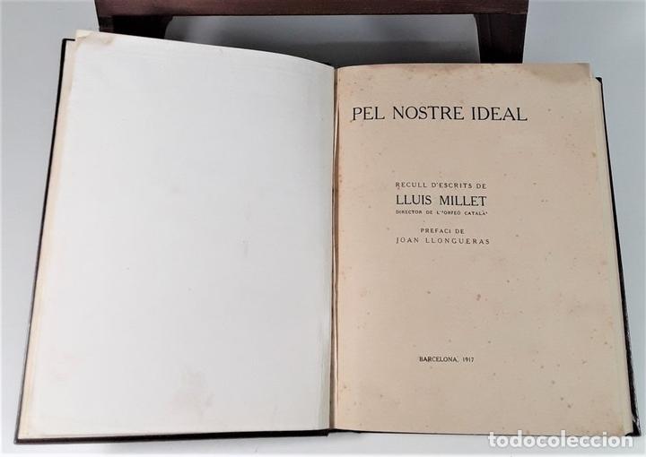 Libros antiguos: PEL NOSTRE IDEAL. LLUIS MILLET. IMP. JOAQUIM HORTA. BARCELONA. 1917. - Foto 4 - 165496702