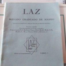 Libros antiguos: SOLFEO CURSO PRIMERO Y MÉTODO GRADUADO DE SOLFEO.. Lote 166031150