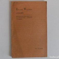 Libros antiguos: LIBRERIA GHOTICA. EDICIÓN MODERNISTA DE RICART WAGNER. LOHENGRIN. 1905.FOLIO MENOR.. Lote 166332878
