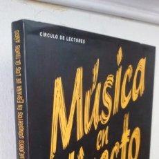 Libri antichi: MUSICA EN DIRECTO.LOS 100 MEJORES CONCIERTOS EN ESPAÑA DE LOS ULTIMOS AÑOS. Lote 166807570