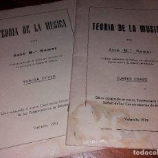 Libros antiguos: TEORIA DE LA MÚSICA JOSÉ MARÍA GOMAZ TERCER Y CUARTO CURSO 1963/1959. Lote 166966680