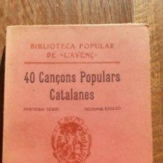 Libri antichi: 40 CANÇONS POPULARS CATALANES.BIBLIOTECA POPULAR DE L'AVENC. BARCELONA 1909. Lote 167639196