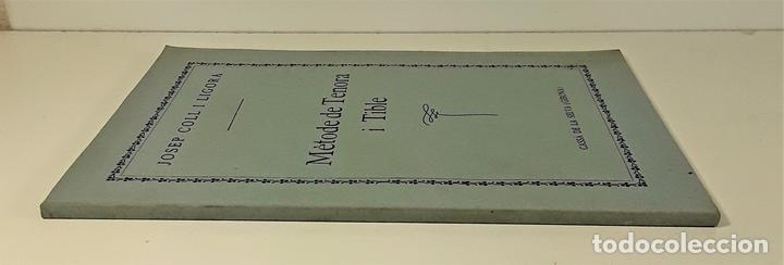 MÈTODE DE TENORA I TIBLE. JOSEP COLL. IMP. ELZEVIRIANA. BARCELONA. SIGLO XX. (Libros Antiguos, Raros y Curiosos - Bellas artes, ocio y coleccion - Música)