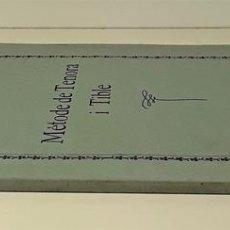 Libros antiguos: MÈTODE DE TENORA I TIBLE. JOSEP COLL. IMP. ELZEVIRIANA. BARCELONA. SIGLO XX.. Lote 167831520