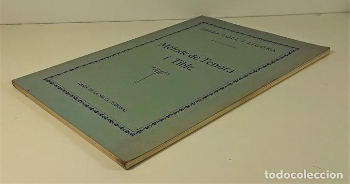 Libros antiguos: MÈTODE DE TENORA I TIBLE. JOSEP COLL. IMP. ELZEVIRIANA. BARCELONA. SIGLO XX. - Foto 2 - 167831520