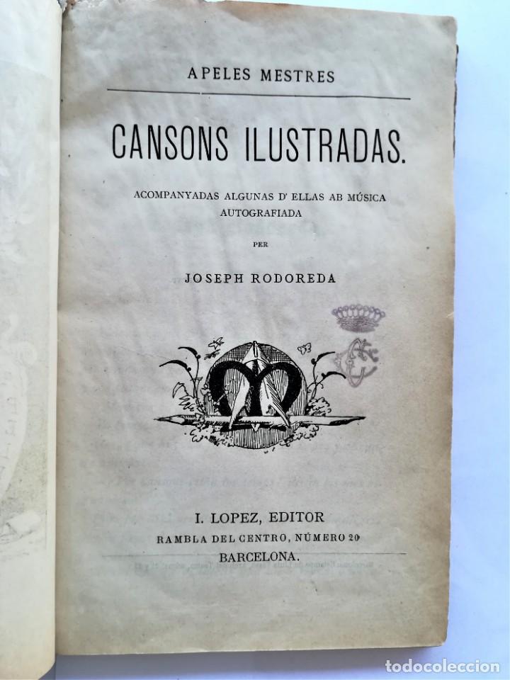 Libros antiguos: LIBRO MUSICA CATALANA SIGLO XIX,CANCIONES ILUSTRADAS,CANSONS ,AÑO 1879,DIBUJOS APELES MESTRES,LETRAS - Foto 3 - 168016904