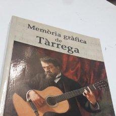 Libros antiguos: LIBRO MEMORIA GRAFICA DE TARREGA . Lote 168097088