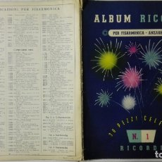 Libros antiguos: ANTIGUA PARTITURA, ALBUM RICORDI - PER FISARMONICA-ANZAGHI, 30 PEZZI CELEBRI, Nº 1 RICORDI. Lote 168187688