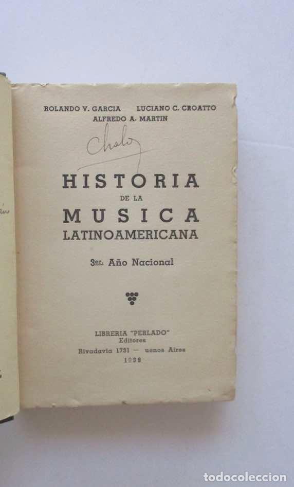 Libros antiguos: HISTORIA DE LA MUSICA LATINOAMERICANA - Foto 2 - 168191352
