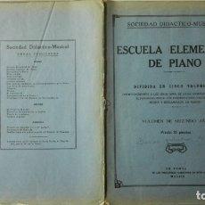 Libros antiguos: ANTIGUA PARTITURA, ESCUELA ELEMENTAL DE PIANO, VOLUMEN DE SEGUNDO AÑO, SOCIEDAD DIDACTICO MUSICAL. Lote 168192156