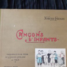 Libros antiguos: CANÇONS D'INFANTS. NARCISA FREIXAS.. Lote 168243257