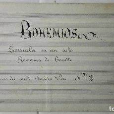 Libros antiguos: ANTIGUA PARTITURA, BOHEMIOS - ZARZUELA EN UN ACTO, ROMANZA DE COSSETTE, MUSICA AMADEO VIVES Nº 2. Lote 168278776