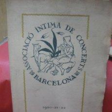 Libros antiguos: ASSOCIACIO INTIMA DE CONCERTS. BARCELONA. 1920-21-22. OBRES EXECUTADES CURS 1920-21. JUDICIS CRITICS. Lote 168578288
