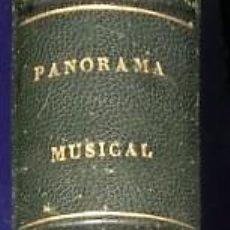 Libros antiguos: PANORAMA MUSICAL DE ROMANCES, CHANSONNETES, MÉLODIES, NOCTURNOS...(1852-1854). Lote 168762940