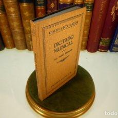 Libros antiguos: DICTADO MUSICAL. HUGO RIEMANN. COLECCIÓN LABOR. SECCIÓN V. Nº 173. BARCELONA. 1928.. Lote 169000324