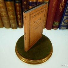 Libros antiguos: FUGA. STEPAHN KREHL. COLECCIÓN LABOR. SECCIÓN V. Nº 229. BARCELONA. 1943.. Lote 169000924