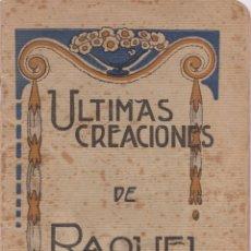 Libros antiguos: ULTIMAS CREACIONES DE RAQUEL MELLER – BARCELONA - 1917. Lote 170114192