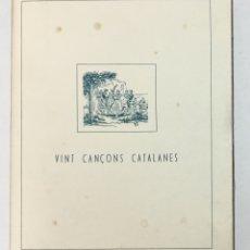 Libros antiguos: VINT CANÇONS CATALANES. - AUSONA, ROBERT D'. . Lote 170290632