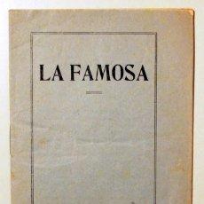 Libros antiguos: NAVARRO SERRANO, LEÓN - LA FAMOSA. ARGUMENTO - C. 1916. Lote 171298958