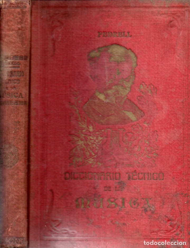 Libros antiguos: FELIPE PEDRELL : DICCIONARIO TÉCNICO DE LA MÚSICA (TORRES ORIOL, c. 1900) - Foto 2 - 172085353