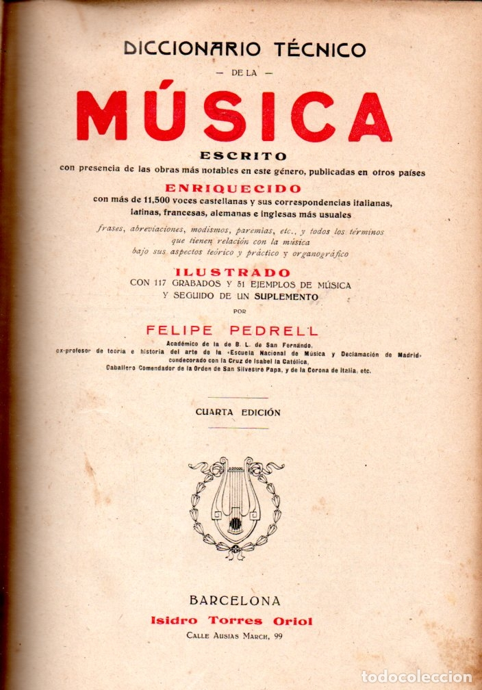 FELIPE PEDRELL : DICCIONARIO TÉCNICO DE LA MÚSICA (TORRES ORIOL, C. 1900) (Libros Antiguos, Raros y Curiosos - Bellas artes, ocio y coleccion - Música)