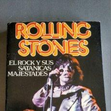 Libros antiguos: ROLLING STONES - EL ROCK Y SUS SATÁNICAS MAJESTADES. Lote 172147065