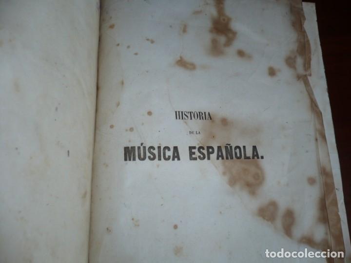 Libros antiguos: 2/ 4 TOMOS HISTORIA DE LA MUSICA ESPAÑOLA DESDE LOS FENICIOS HASTA 1850 MARIANO SORIANO 1856 MADRID - Foto 5 - 172576063