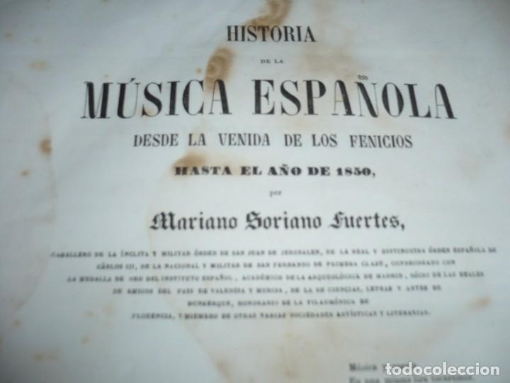 Libros antiguos: 2/ 4 TOMOS HISTORIA DE LA MUSICA ESPAÑOLA DESDE LOS FENICIOS HASTA 1850 MARIANO SORIANO 1856 MADRID - Foto 3 - 172576063